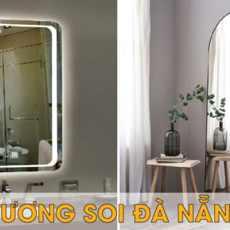 Gương soi Đà Nẵng, gương đứng toàn thân, gương tròn treo tường