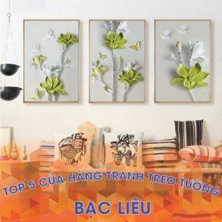 Top 3 cửa hàng tranh treo tường đẹp tại Bạc Liêu